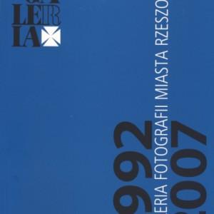 Galeria Fotografii Miasta Rzeszowa 1992-2007