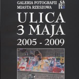 Ulica 3 Maja 2005-2009